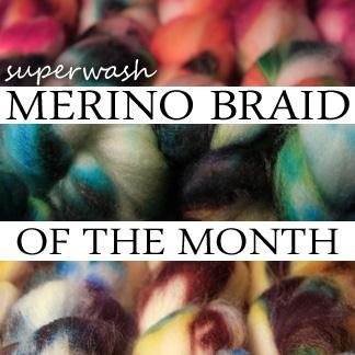 Superwash Merino braid of the month club